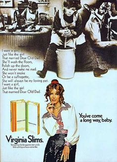 """you've come a long way, baby"" - vintage virginia slim ad - 1971 - from vintageadbrowser.com"