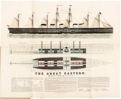 Brunel's Mammoth Ship. View, Section, Plan, and Description of the Great Eastern Steam Ship, Building at Millwall for the Eastern Steam Navigation Company, and Designed to Carry Ten Thousand Persons - Price Estimate: $600 - $900