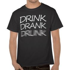 """Some cool drinking t-shirts 