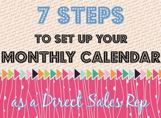 Though kind of common sense, I've learned that common sense ain't so common | 7 Steps to Set Up Your Monthly Calendar as a #DirectSales Rep