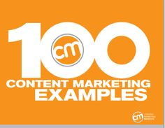 Ultimate Ebook – 100 Content Marketing Examples.