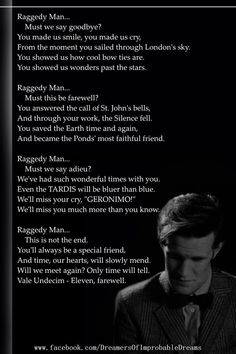 Raggedy Man, must we say goodbye? -- ugh that last line gets me for some reason. Maybe because I have Vale Decem on my iPod, and it makes me tear up every time...
