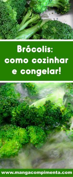 Saiba como cozinhar e congelar Brócolis para ter sempre em mãos!
