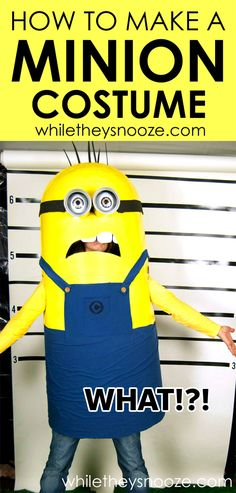 While They Snooze: How to Make a Minion Costume