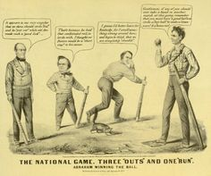 Images of Abraham Lincoln and the 1860 Campaign for President: Lincoln and His Opponents Satirized as Baseball Players