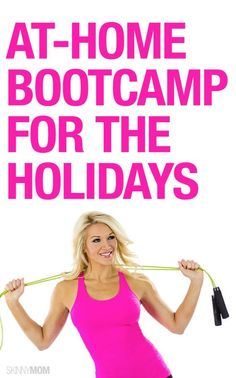 This is a great boot camp to follow over the holidays.