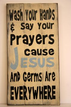 Germs and Jesus are Everywhere Sign Rustic by RusticlyInspired, $35.00