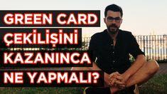 Green Card Çekilişini Kazanınca Ne Yapmalı?