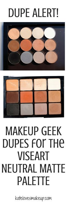 Makeup Geek Dupes for the Viseart Neutral Matte Palette from beauty blogger Kate Loves Makeup