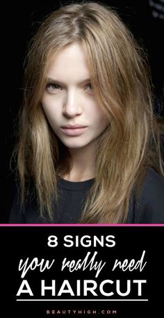 8 signs you REALLY need to get a haircut