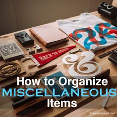 You've got lots of knickknacks on your kitchen counter, living room coffee table, and in your junk drawer. You want to put things in order, but you're not quite sure how to proceed. Do things belong together, or not?  These tips will help you organize things in a pinch.
