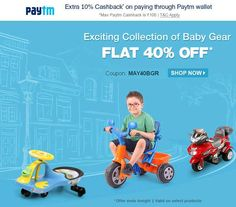 FirstCry Thrilling Thursday Offer - Flat 40% OFF on Exciting Collection of Baby Gear   Extra 10% Paytm Cashback - Couponscenter