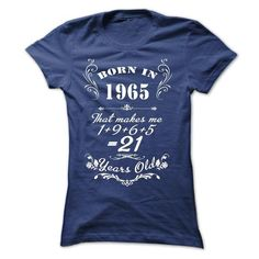 Born in 1965 T Shirts, Hoodies. Get it now ==► https://www.sunfrog.com/Birth-Years/Born-in-1965-34978636-Ladies.html?57074 $23