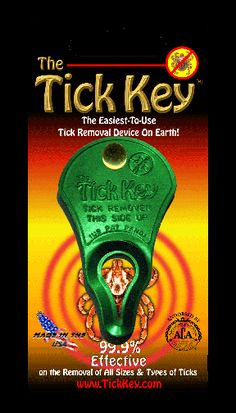 Tick Keys for safe removal of ticks  I have one of these!! Just in case!!