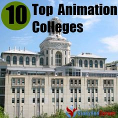 Top 10 Animation colleges in the world