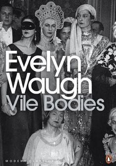 """And presently, like a circling typhoon, the sounds of battle began to return."" Vile Bodies by Evelyn Waugh ~ The Best 100 Closing Lines From Books"