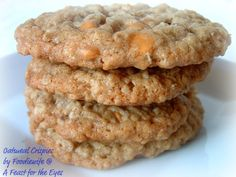 A Feast for the Eyes: Oatmeal Crispies - Two Ways or any way you want! Plus, some baking tips.