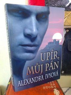 """Literární koutek """"U fretko-kocoura"""": Recenze: Upír, můj pán - Alexandra Ivy"""