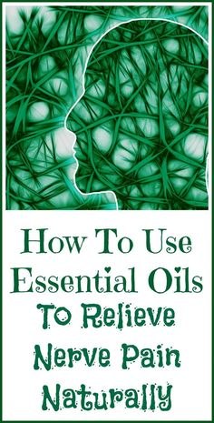 Remedies For Pain How to use essential oils for natural relief from nerve pain. - Can essential oils help nerve pain? Natural aromatics are my first choice for pain relief, since I suffer from chronic nerve inflammation. Essential Oils For Pain, Essential Oil Uses, Vitamins For Nerves, Knee Pain Relief, Sciatica Pain, Sciatic Nerve, Ulnar Nerve, Nerve Pain, Essential Oils