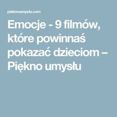 Emocje - 9 filmów, które powinnaś pokazać dzieciom – Piękno umysłu Languages Online, Foreign Languages, Teachers Corner, Educational Crafts, Classroom Language, Art Therapy, Kids And Parenting, Kids Learning, Homeschool