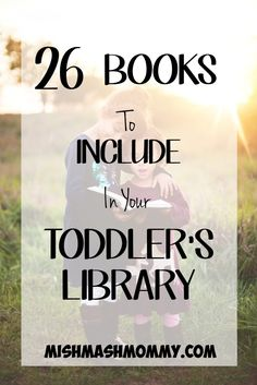 Favorite Books To Add To Your Toddler's Library