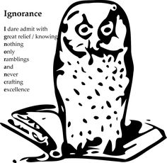 """Ignorance is an acrostic wisdom poem, a tribute to one of the world's wisest man, Socrates, who was as quoted as saying: """"I know that I know nothing. Poems, Wisdom, Poetry, A Poem, Verses"""