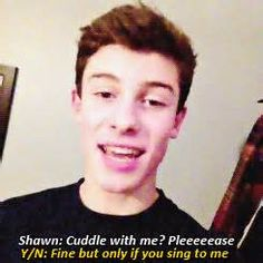 if he sang to me i would probs die right then Shwan Mendes, Mendes Army, Magcon Imagines, Shawn Mendes Imagines, I Still Love Him, My Love, Macon Boys, Minions, Bae
