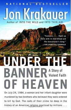 ★★★★ Jon Krakauer — Under the Banner of Heaven: A Story of Violent Faith