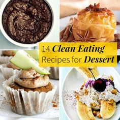 These clean eating recipes for dessert are deceivingly decadent, without loads of refined sugar or processed ingredients.
