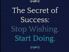 There are 2 secrets to success:  1. You must start 2. You must finish  #startup #entrepreneur #motivation