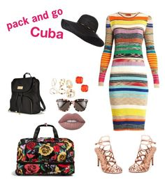 """Cuba here we come"" by rockstarkaytie on Polyvore featuring Vera Bradley, Missoni, Madden Girl, Victoria's Secret, Gentle Monster and Loren Hope"