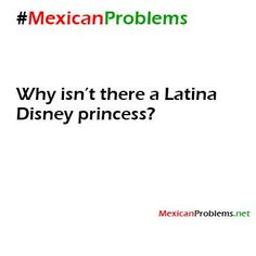 Mexican Problem #4921 - Mexican Problems