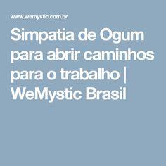 Simpatia de Ogum para abrir caminhos para o trabalho   WeMystic Brasil