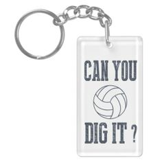 Can You Dig It Volleyball Key-chain #zazzle #volleyball #sports #keychain