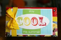 stay cool this summer! free printable - fun to attach to freezer pops