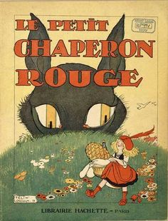 """Felix Lorioux -- """"Little Red Riding Hood"""" in French"""