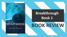 Breakthrough Book Review | Science Fiction Book Review