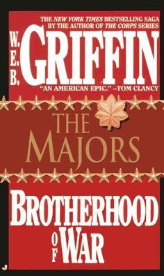The Majors (Brotherhood of War #3)  by W.E.B. Griffin