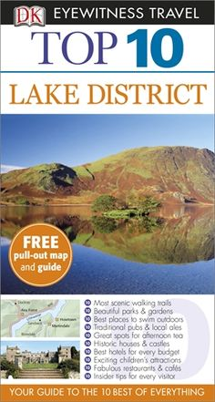 Lake District Dk Publishing, Eyewitness Travel Guides, Best Photographers, Lake District, Historic Homes, Great Britain, Best Hotels, England, Uk Trip