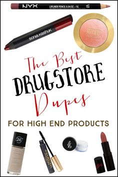 Drugstore duplicates of high end POPULAR beauty products!! Major money savers and you can't even tell a difference!