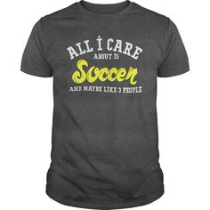 All I Care About Is Soccer And Maybe Like 3 People