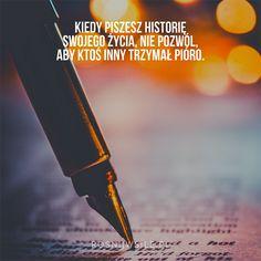 """""""Kiedy piszesz historię swojego życia, nie pozwól, aby ktoś inny trzymał pióro"""".  #rosnijwsile #blog #rozwój #motywacja #sukces #siła #pieniądze #biznes #inspiracja #sentencje #myśli #marzenia #szczęście #życie #pasja #pen #writting #pisanie #historia #opowieść #aforyzmy #quotes #cytaty Napoleon Hill, W 6, Motivation, Education, Deep, Inspiration, Instagram, Biblical Inspiration, Daily Motivation"""