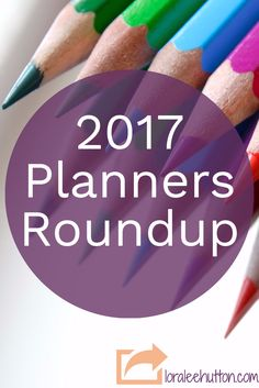 "My 2017 Planner roundup for solopreneurs is a little late - but they do say ""better late than never"". :)"