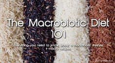 Everything you need to know about the macrobiotic diet + macro recipes on Gourmandelle.com