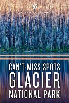 Can't miss spots in Glacier National Park! What a Montana trip this would be.