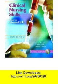 Clinical Nursing Skills Basic to Advanced, Sixth Edition (9780130493712) Sandra F. Smith, Donna Duell, Barbara Martin, Sandra Smith , ISBN-10: 0130493716  , ISBN-13: 978-0130493712 ,  , tutorials , pdf , ebook , torrent , downloads , rapidshare , filesonic , hotfile , megaupload , fileserve