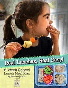 Real Lunches Real Easy by 100 Days of Real Food - school lunch meal plan