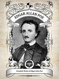 Oakshot Complete Works of Edgar Allan Poe (Illustrated, Inline Footnotes) (Classics Book 1) by [Poe, Edgar Allan]