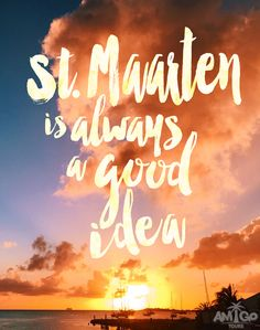 St. Maarten is always a good idea @amigotours