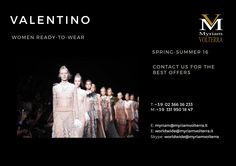 Elegant VALENTINO SPRING-SUMMER 16 WOMEN READY-TO-WEAR available for an order at Myriam Volterra Luxury Buying Office! We have the best selection of luxury brands!